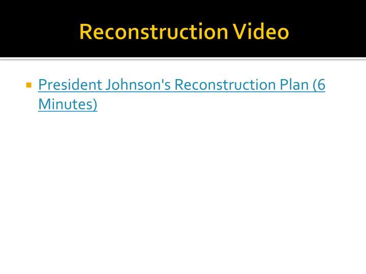Reconstruction Video