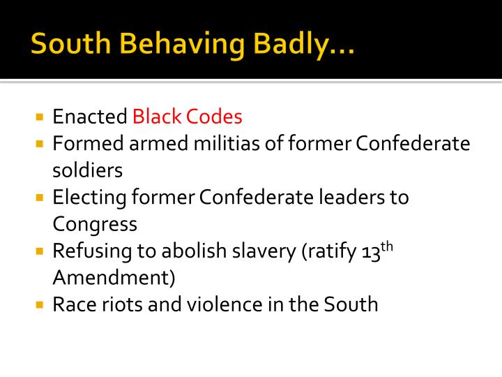 South Behaving Badly…