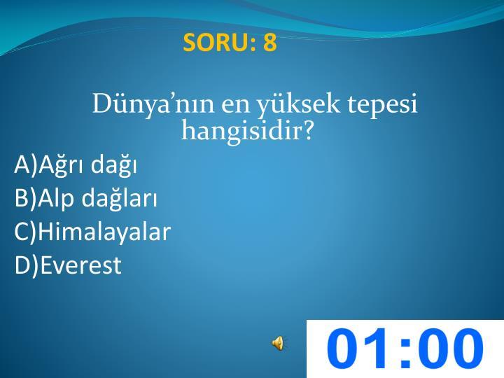 SORU: 8