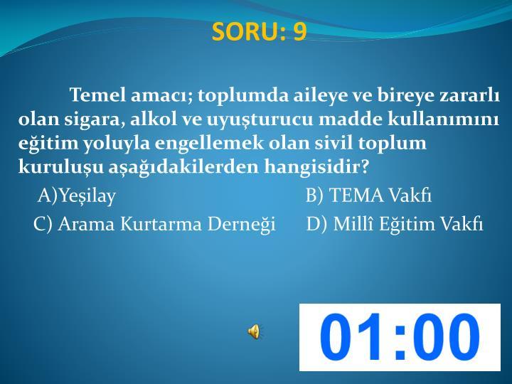 SORU: 9