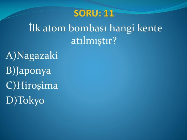 SORU: 11