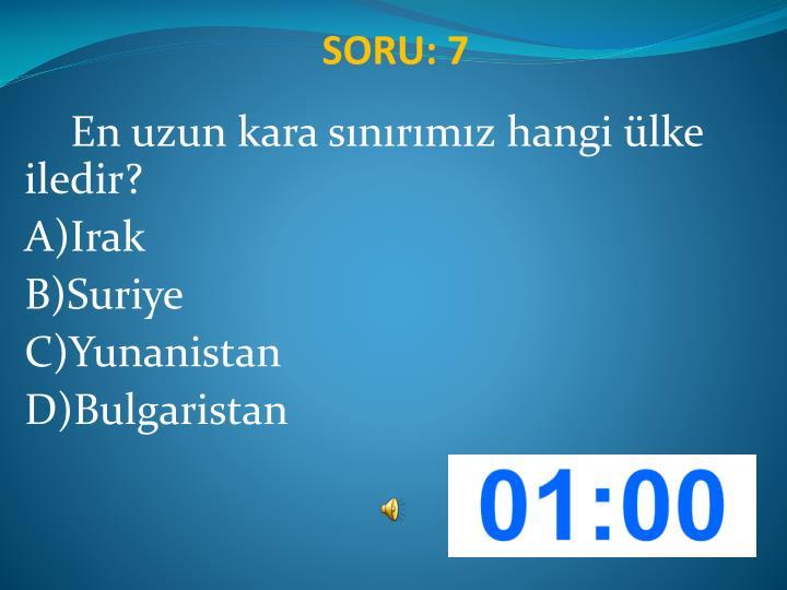 SORU: 7