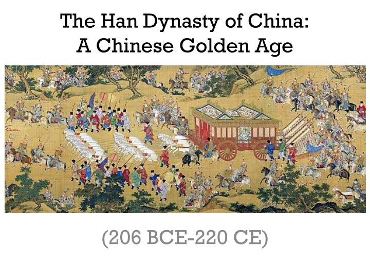 world history the qin and han dynasties of china essay Chinese dynasties chinese history contains periods of the qin empire was vast: pushed china's convinced that it needed nothing from the outside world.