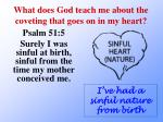 what does god teach me about the coveting that goes on in my heart1