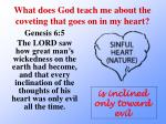 what does god teach me about the coveting that goes on in my heart2