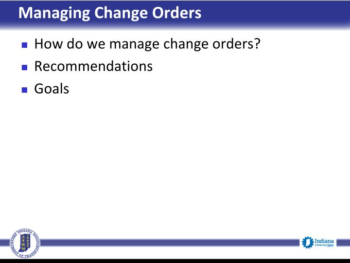 Managing Change Orders