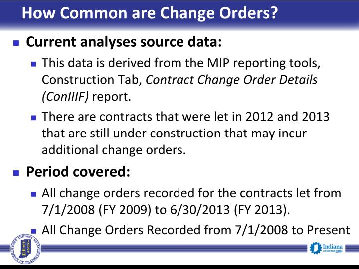 How Common are Change Orders?