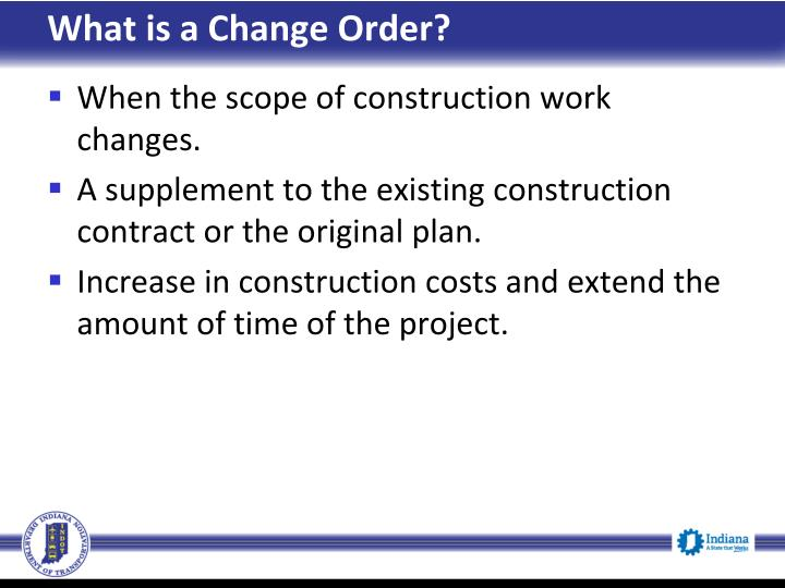 What is a Change Order?