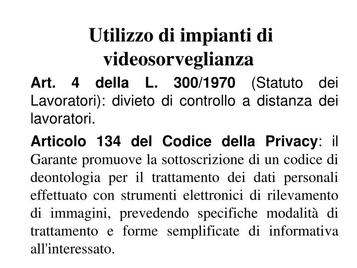 Utilizzo di impianti di videosorveglianza