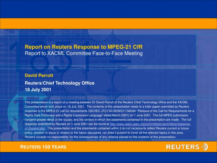 Report on Reuters Response to MPEG-21 CfR
