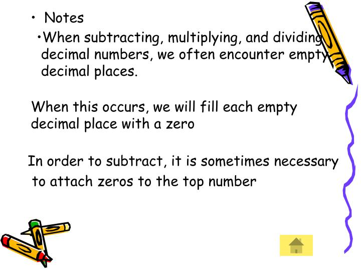 When subtracting, multiplying, and dividing
