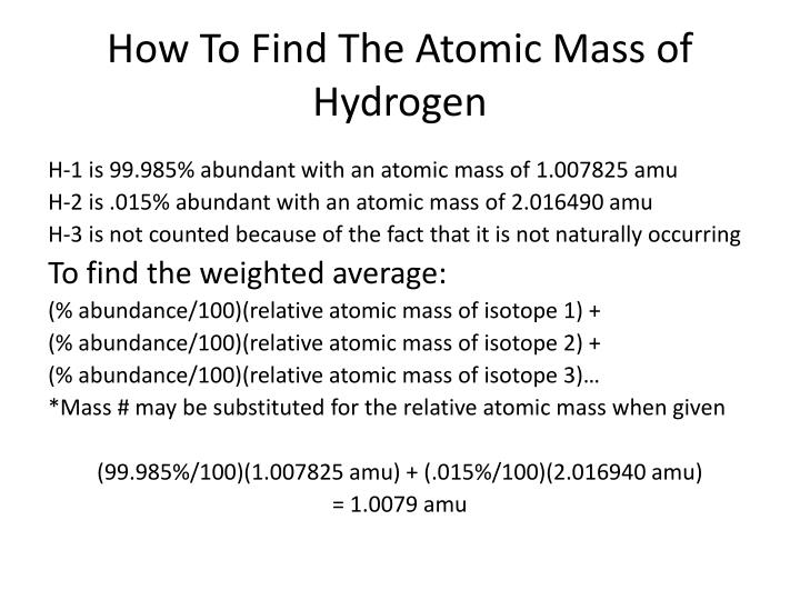 How To Find The Atomic Mass of Hydrogen