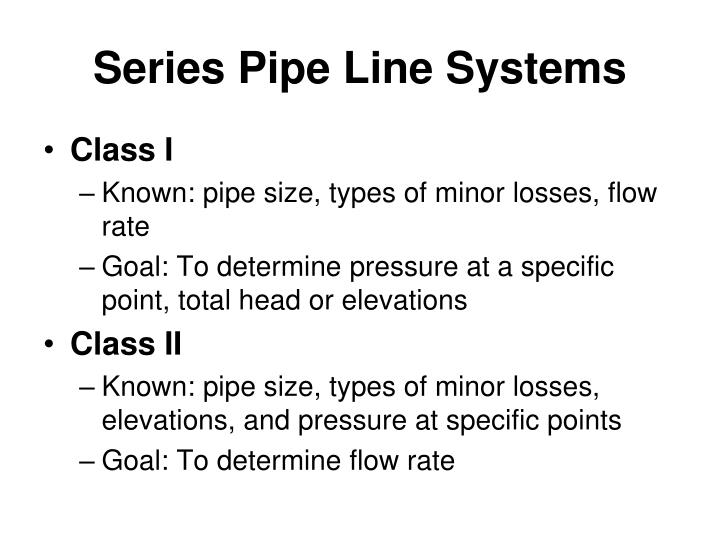 Series Pipe Line Systems