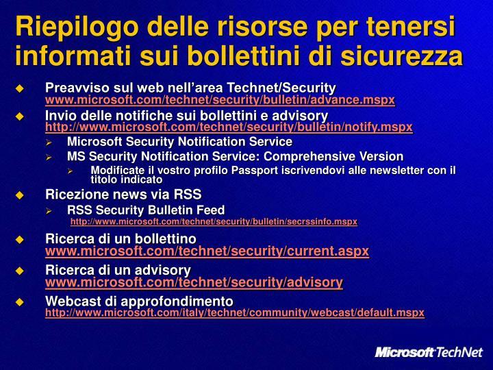 Riepilogo delle risorse per tenersi informati sui bollettini di sicurezza