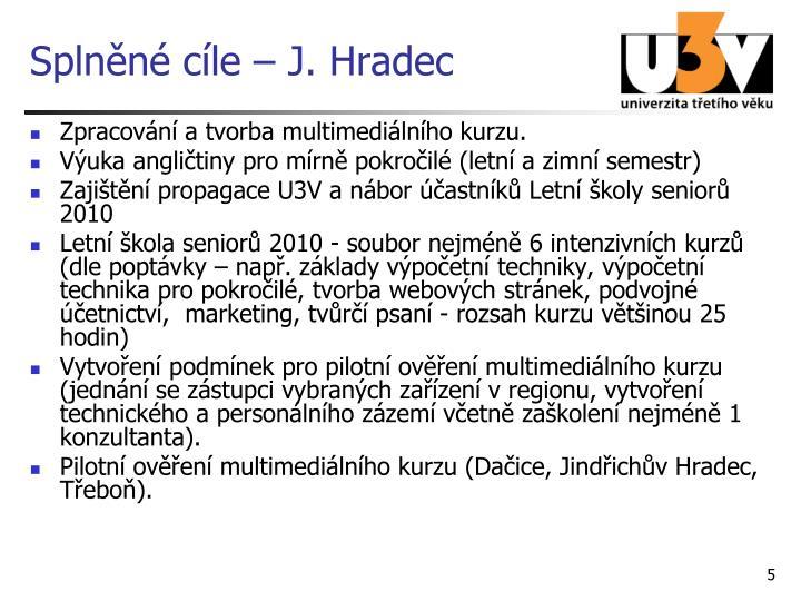 Splněné cíle – J. Hradec