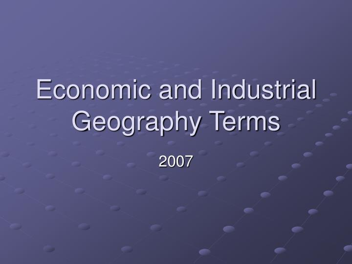 Economic and industrial geography terms