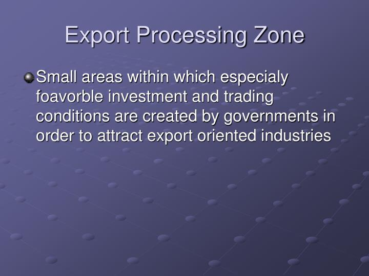 Export Processing Zone