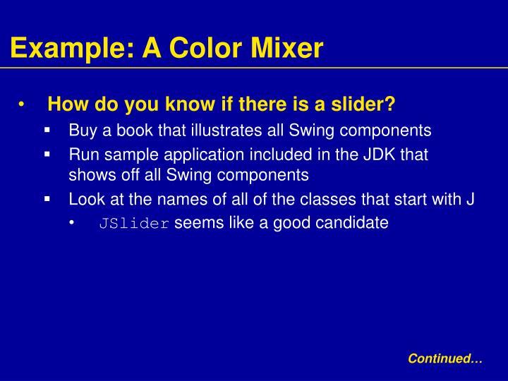 Example: A Color Mixer