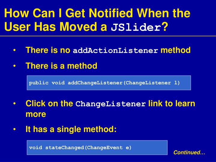 How Can I Get Notified When the User Has Moved a