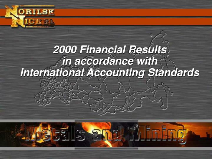 2000 financial results in accordance with international accounting standards n.