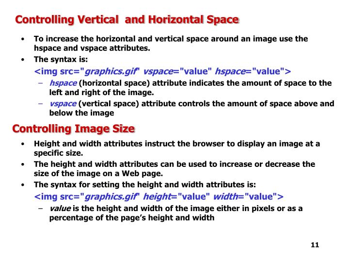 Controlling Vertical  and Horizontal Space