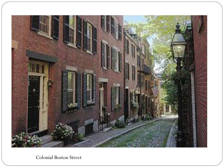 Colonial Boston Street