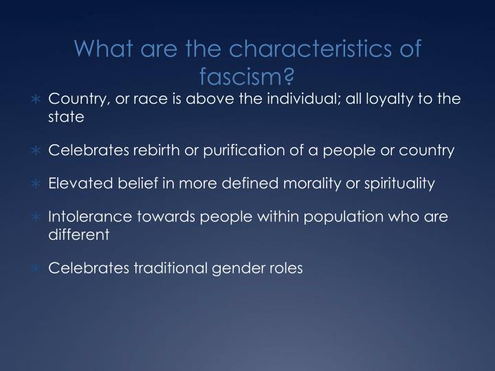 What are the characteristics of fascism?