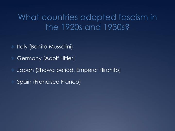 What countries adopted fascism in the 1920s and 1930s?