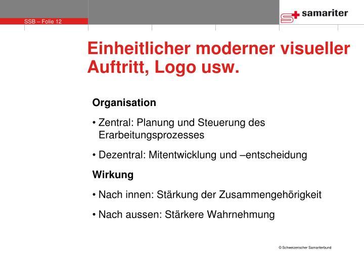 Einheitlicher moderner visueller Auftritt, Logo usw.