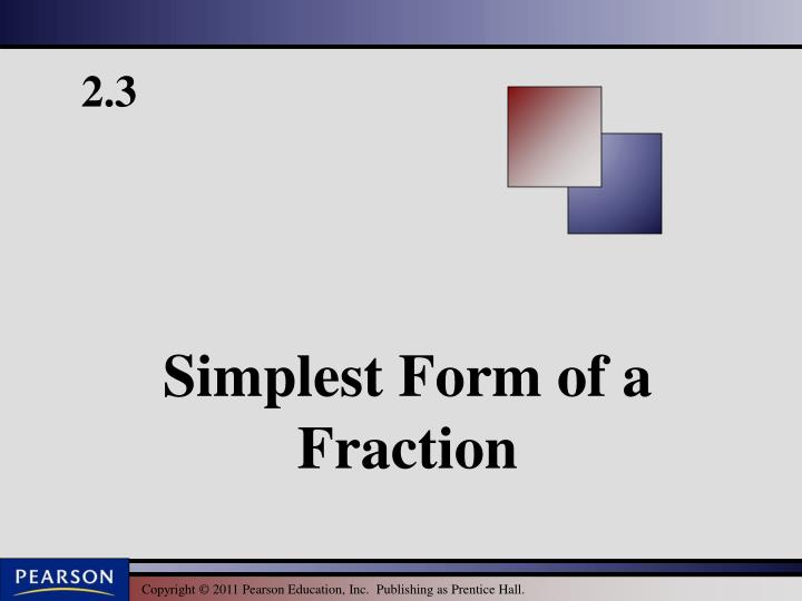 simplest form of a fraction n.