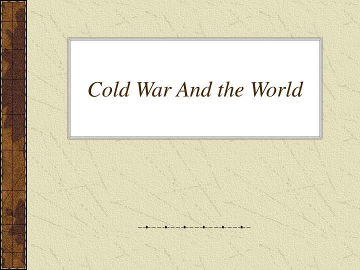 cold war and the world n.