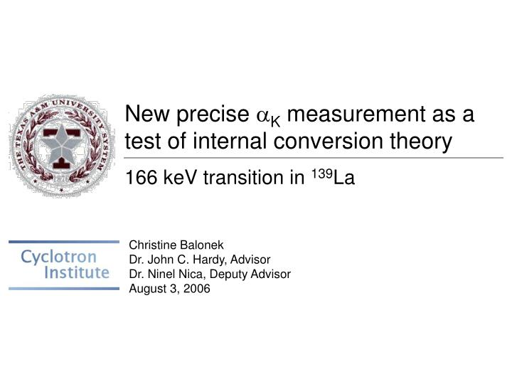 new precise a k measurement as a test of internal conversion theory n.