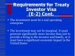 requirements for treaty investor visa e 2 cont
