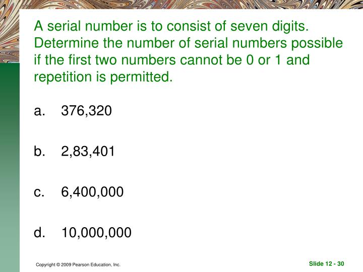 A serial number is to consist of seven digits. Determine the number of serial numbers possible if the first two numbers cannot be 0 or 1 and repetition is permitted.