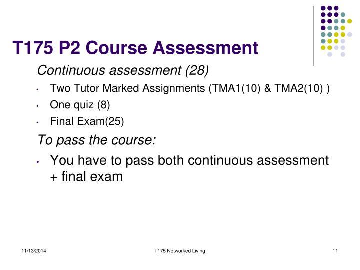 T175 P2 Course Assessment