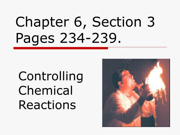Chapter 6 section 3 pages 234 239