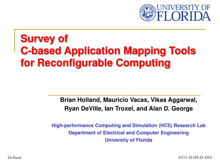 Survey of c based application mapping tools for reconfigurable computing