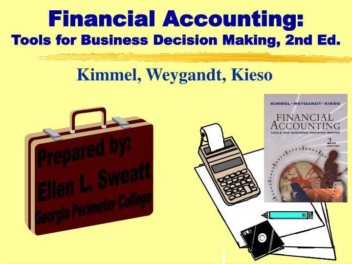 Financial accounting tools for business decision making 2nd ed