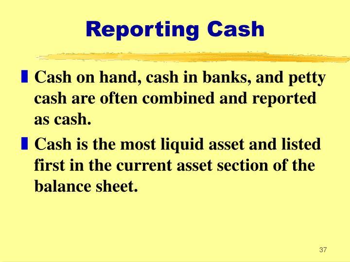 Reporting Cash