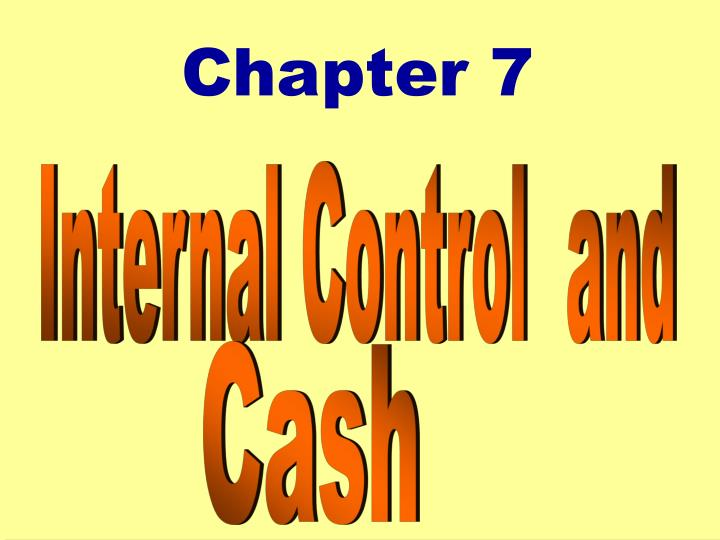 Internal Control  and