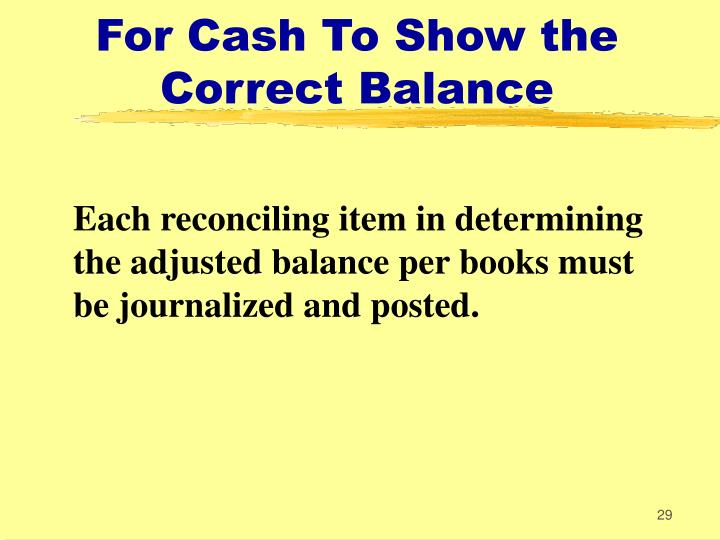 For Cash To Show the Correct Balance