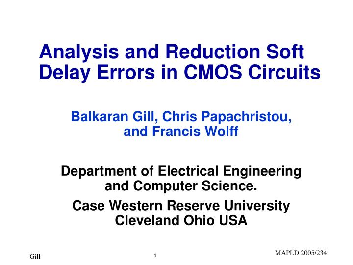 analysis and reduction soft delay errors in cmos circuits