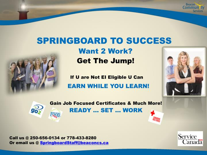 springboard to success want 2 work get the jump n.