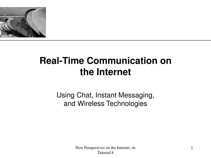 real time communication on the internet n.