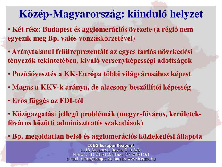 Közép-Magyarország: kiinduló helyzet