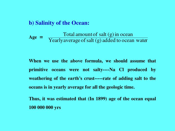 b) Salinity of the Ocean: