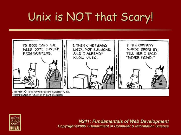 Unix is NOT that Scary!