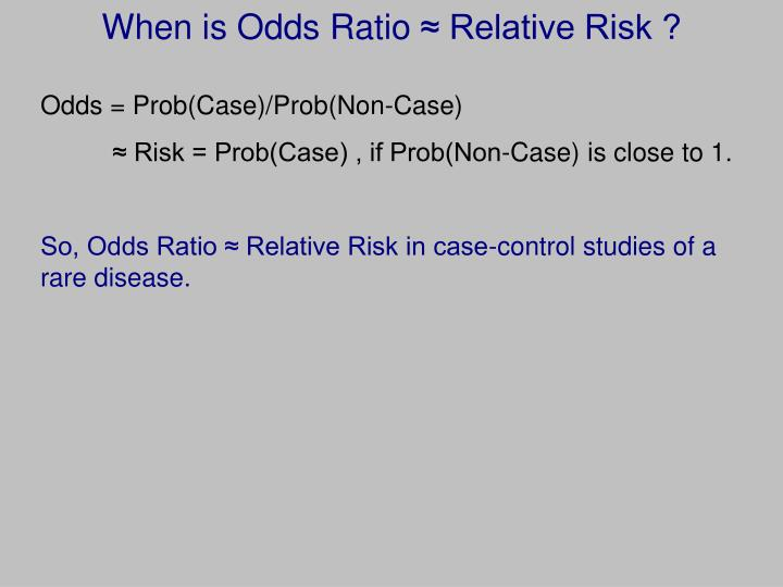 When is Odds Ratio