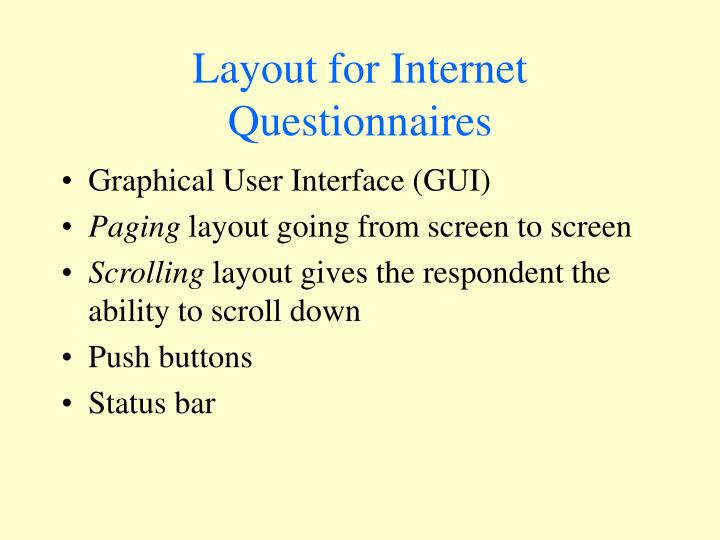 Layout for Internet Questionnaires