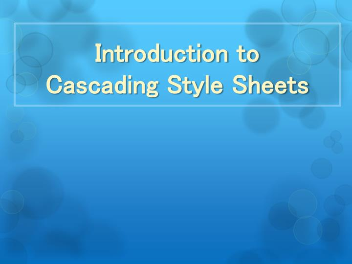 introduction to cascading style sheets n.